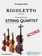 Rigoletto (prelude) String quartet - Score