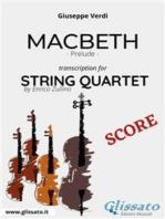 Macbeth (prelude) String quartet - Score