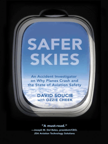 Safer Skies: An Accident Investigator on Why Planes Crash and the State of Aviation Safety