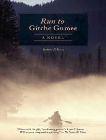 The Run to Gitche Gumee: A Novel