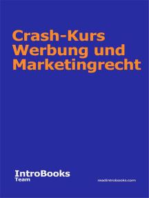Crash-Kurs Werbung und Marketingrecht
