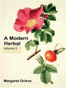 A Modern Herbal, Volume 2