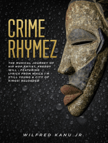 Crime Rhymez: Tenth Anniversary Edition of My Book of Chrymes