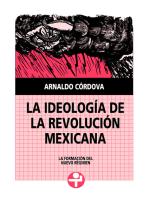 La ideología de la Revolución Mexicana: La formación del nuevo régimen