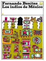 Los indios de México: Tomo I