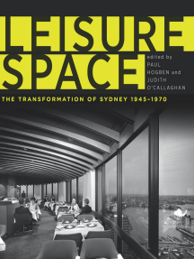 Leisure Space: The Transformation of Sydney, 1945–1970