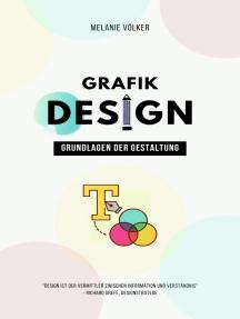 Grafikdesign: Grundlagen der Gestaltung