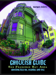 Ghoulish Guide: San Francisco Bay Area