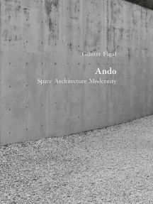 Günter Figal - Ando: Space Architecture Modernity