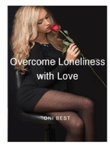 Overcome Loneliness with Love