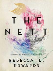 The NETT: New Evolution in Thinking for Teens