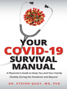 Your Covid-19 Survival Manual: A Physician's Guide to Keep You and Your Family Healthy During the Pandemic and Beyond