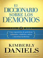 El Diccionario sobre los demonios - Vol. 2: Una exposición de prácticas culturales, símbolos, mitos y doctrina luciferina