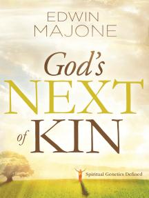 God's Next of Kin: Spiritual Genetics Defined