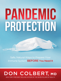 Pandemic Protection: Safe, Natural Ways to Prepare Your Immune System BEFORE You Need It