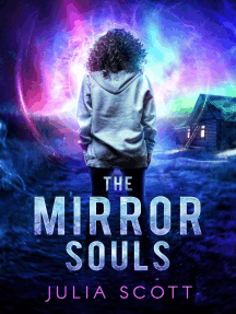 The Mirror Souls: The Mirror Souls Trilogy, #1