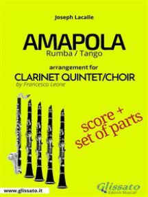Amapola - Clarinet Quintet/Choir score & parts: Rumba/Tango