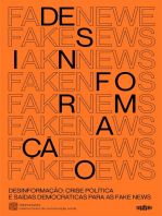 Desinformação: crise política e saídas democráticas para as fake news