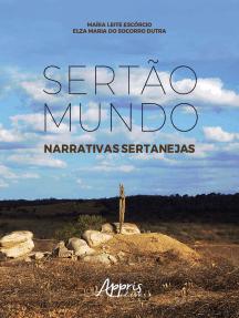 Sertão mundo: narrativas sertanejas