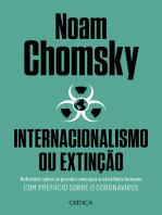 Internacionalismo ou extinção: Reflexões sobre as grandes ameaças à existência humana.