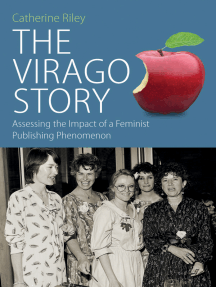 The Virago Story: Assessing the Impact of a Feminist Publishing Phenomenon