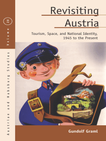 Revisiting Austria: Tourism, Space, and National Identity, 1945 to the Present