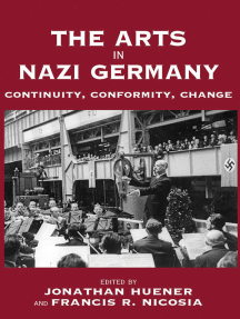 The Arts in Nazi Germany: Continuity, Conformity, Change