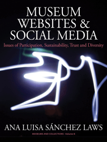 Museum Websites and Social Media: Issues of Participation, Sustainability, Trust and Diversity
