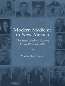Modern Medicine in New Mexico: The State Medical Society from 1949 to 2009