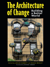 The Architecture of Change: Building a Better World