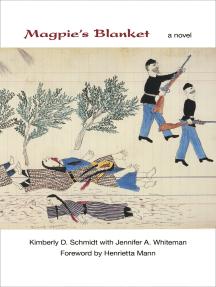 Magpie's Blanket: A Novel