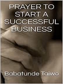 Prayer To Start A Successful Business