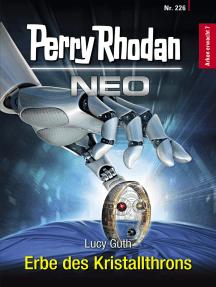 Perry Rhodan Neo 226: Erbe des Kristallthrons: Staffel: Arkon erwacht