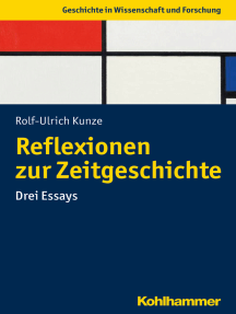 Reflexionen zur Zeitgeschichte: Essays zu Subjekt und Methodik