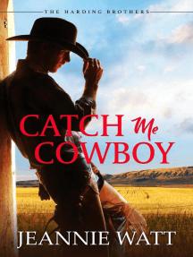 Catch Me, Cowboy