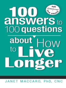 100 Answers to 100 Questions about How to Live Longer