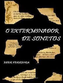 O Exterminador De Sonetos