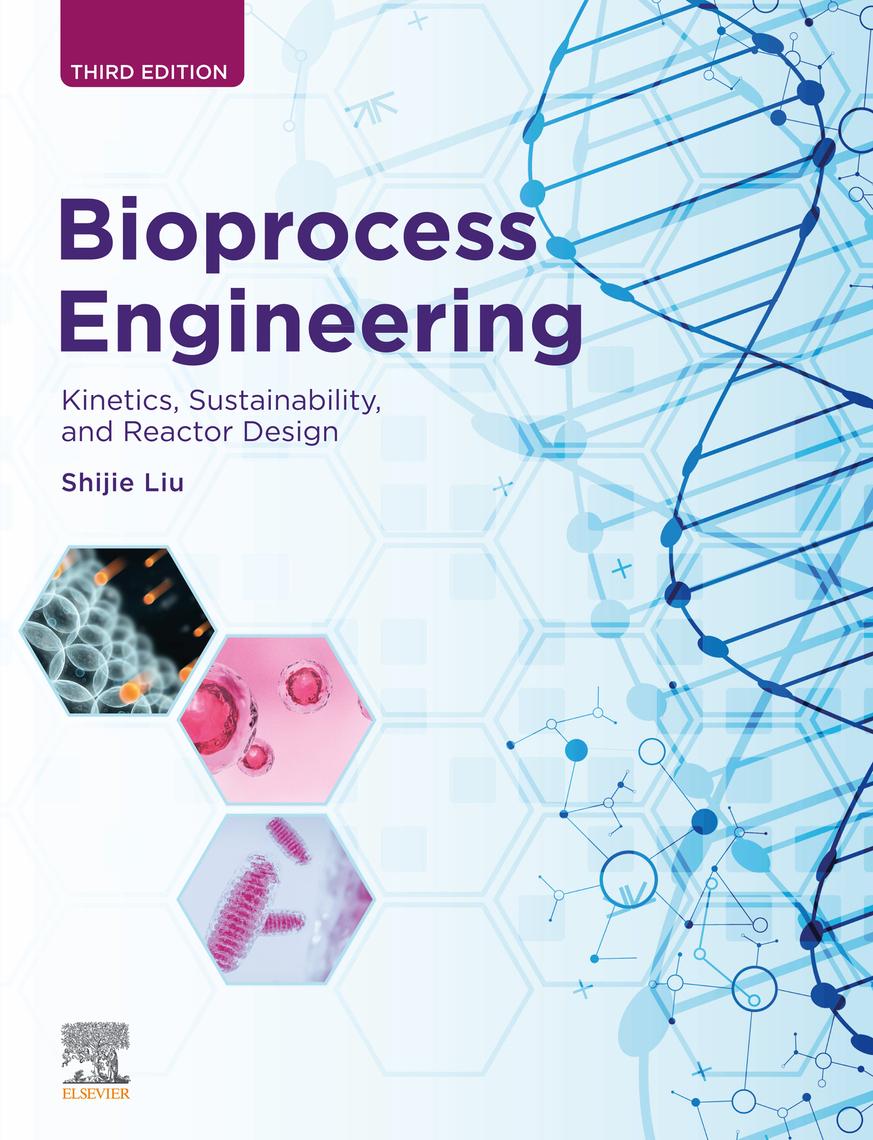 Read Bioprocess Engineering Online By Shijie Liu Books [ 1140 x 873 Pixel ]