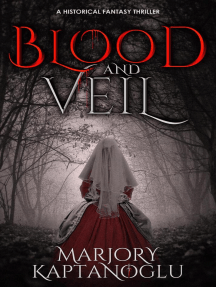 Blood and Veil: A Novella