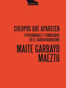Cuerpos que aparecen: Performance y feminismos en el tardofranquismo