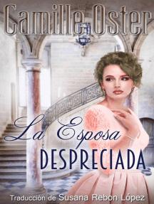 La Esposa Despreciada