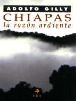 Chiapas, la razón ardiente: Ensayo sobre la rebelión del mundo encantado