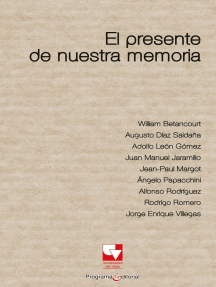 El presente de nuestra memoria