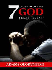 7 Things to Do When God Seems Silent
