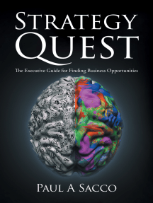 Strategy Quest: The Executive Guide to Finding Business Opportunities