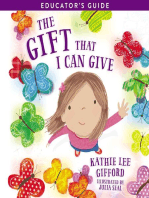 The Gift That I Can Give Educator's Guide