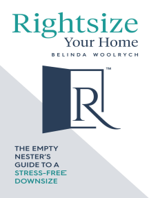 Rightsize Your Home: The Empty Nester's Guide to a Stress-Free Downsize