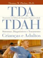 TDA/ TDAH: Sintomas, diagnósticos e tratamento - crianças e adultos