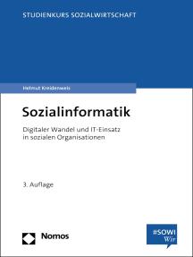Sozialinformatik: Digitaler Wandel und IT-Einsatz in sozialen Organisationen