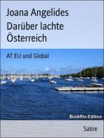Darüber lachte Österreich: AT EU und Global